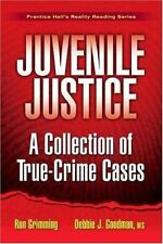 Juvenile Justice: A Collection of True-Crime Cases (Prentice Hall's Re-ExLibrary