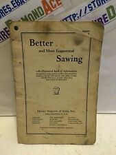 Better and More Economical Sawing An illustrated book of information USED RARE!!
