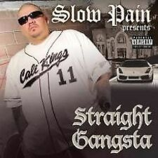 NEW - Straight Gangsta by Slow Pain