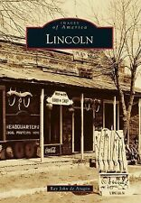 Images of America: Lincoln by Ray John de Aragon (2013, Paperback)
