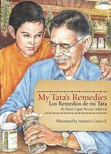 My Tata's Remedies / Los remedios de mi Tata, Rivera-Ashford, Roni Capin, Good C