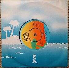 """Gibson Brothers - Ooh! What a Life / You  7"""" 45 RPM VINYL EX/EX"""