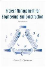 Project Management for Engineers and Construction, Garold Oberlender, Garold Obe