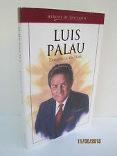 Luis Palau: Evangelist to the World by Ellen Bascuti