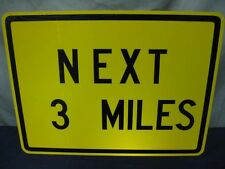 """AUTHENTIC NEXT 3 MILES ROAD TRAFFIC STREET SIGN 24"""" X 18"""" STEEL"""