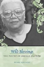 Wild Blessings: The Poetry of Lucille Clifton (Southern Literary Studies)