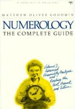 Numerology the Complete Guide, Vol. 2: Advanced Personality Analysis and Reading