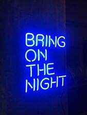 "Bring on the night' illuminated sign Art Neon Light Sign 12""x9"" Ships From US"