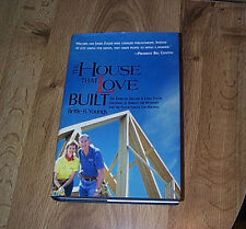The House That Love Built by Bettie Youngs 1st DJ ILLUS 2007 SIGNED