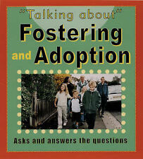 Fostering and Adopting (Talking About) Sarah Levete Very Good Book