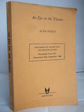 An Eye on the Thames by Alan Wykes - Proof Copy 1966 Illustrated