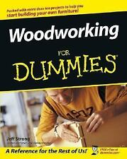 Woodworking for Dummies by Jeff Strong (2003, Paperback)