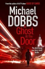 Michael Dobbs A Ghost at the Door Very Good Book