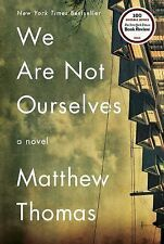 We Are Not Ourselves: A Novel, Thomas, Matthew, Simon & Schuster (2014-08-19)  G
