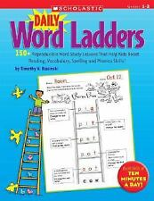Daily Word Ladders: Daily Word Ladders : 150+ Reproducible Word Study Lessons...