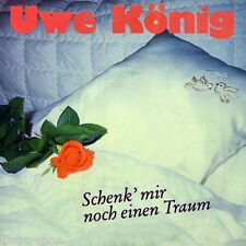 """7"""" UWE KÖNIG Schenk mir noch einen Traum / Bandolero BARRY LANE POLYSOUND D 1988"""