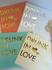 Metallic Gold Foil Cocktail Beverage Napkins Drunk in Love You Pick Color!