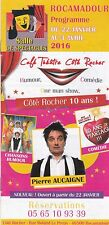 COTE ROCHER - CAFE THEATRE - ROCAMADOUR - PROGRAMME BROCHURE  2016 - TBE