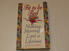 Fit to be Tied Making Marriage Last a Lifetime paperback cover book novel #