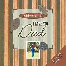 Celebrating You: I Love You, Dad Thomas Nelson Hardcover