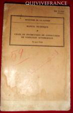 TECHNIQUE AUTOMOBILE MILITAIRE - CONDUCTEUR DE VEHICULES 1944