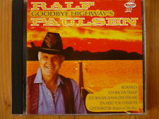 Ralf Paulsen - Goodbye Highway`s