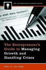 The Entrepreneur's Guide to Managing Growth and Handling Crises (Entre-ExLibrary