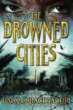 Author Signed 1st edition DROWNED CITIES by Paolo Bacigalupi, new 1st print hc