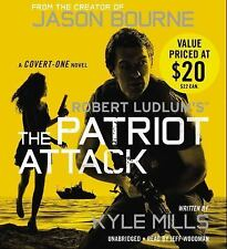 Covert-One: Robert Ludlum's (TM) the Patriot Attack by Kyle Mills (2016, CD)