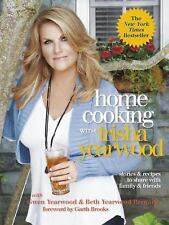 Home Cooking with Trisha Yearwood: Stories and Recipes to Share Family New