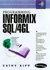 Programming Informix SQL/4GL: A Step-By-Step Approach (Bk/CD) (2nd-ExLibrary