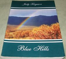 Blue Hills Alaska's Secret Door Judy Ferguson Adventure Book 1st  Ed SIGNED