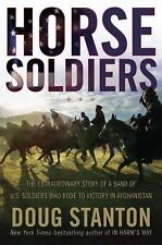 Horse Soldiers Special Forces Afghanistan Taliban 2009 Cavalry Warfare Air Suppo