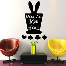 Alice in Wonderland Wall Decal We're Made Here Quotes Bedroom Nursery Decor DR59