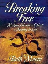 BREAKING FREE WORKBOOK Making Liberty in Christ a Reality in Life by Beth Moore