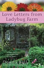 Love Letters from Ladybug Farm by Donna Ball (2010, Paperback)