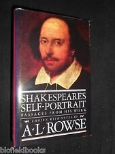 Shakespeare's Self-Portrait: Passages from His Work by A. L. Rowse 1995, History