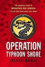 Operation Typhoon Shore (The Guild of Specialists #2) by Joshua Mowll
