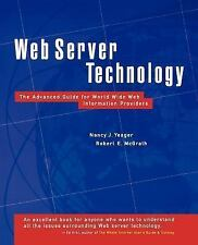 Web Server Technology by Nancy J. Yeager and Robert E. McGrath (1996, Paperback)