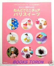 Clay Miniature Paris Sweets /Japanese Handmade Craft Book