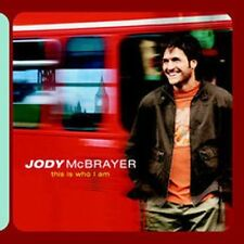This Is Who I Am by Jody McBrayer (CD, Sep-2002, Sparrow Records)