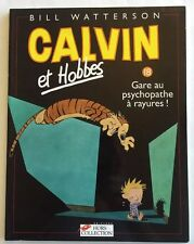 Calvin Et Hobbes Gare Au Psychopathe A Rayures French Language Comic Book Humor
