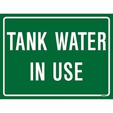 Rain Harvesting TANK WATER IN USE Outdoor Metal Sign 200mm x 150mm GREEN/WHITE