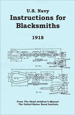 U.S. Navy Instructions for Blacksmiths, 1918 - Making Chain - reprint