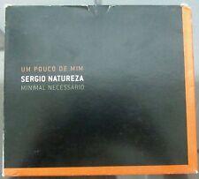 CD SERGIO NATUREZA- UM POUCO DE MIM- MINIMAL NECESSARIO