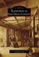 Images of America Ser.: Ranchos of San Diego County by Ellen L. Sweet and...