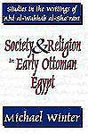Studies in Islamic Culture and History: Society and Religion in Early Ottoman...