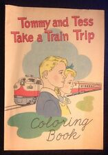 Tommy And Tess Take A Train Trip~Coloring Book~1950's