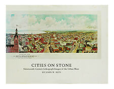 Cities on Stone : Nineteenth Century Lithograph Images of the Urban West by John