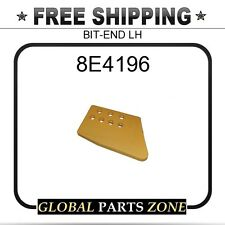 8E4196 - BIT-END LH 7J3464 3G8284 2C2302 9W6192 2c2302 fits Caterpillar (CAT)
